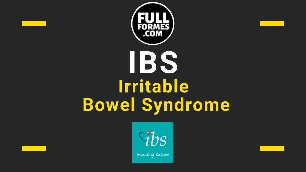 IBS Full Form is Irritable Bowel Syndrome