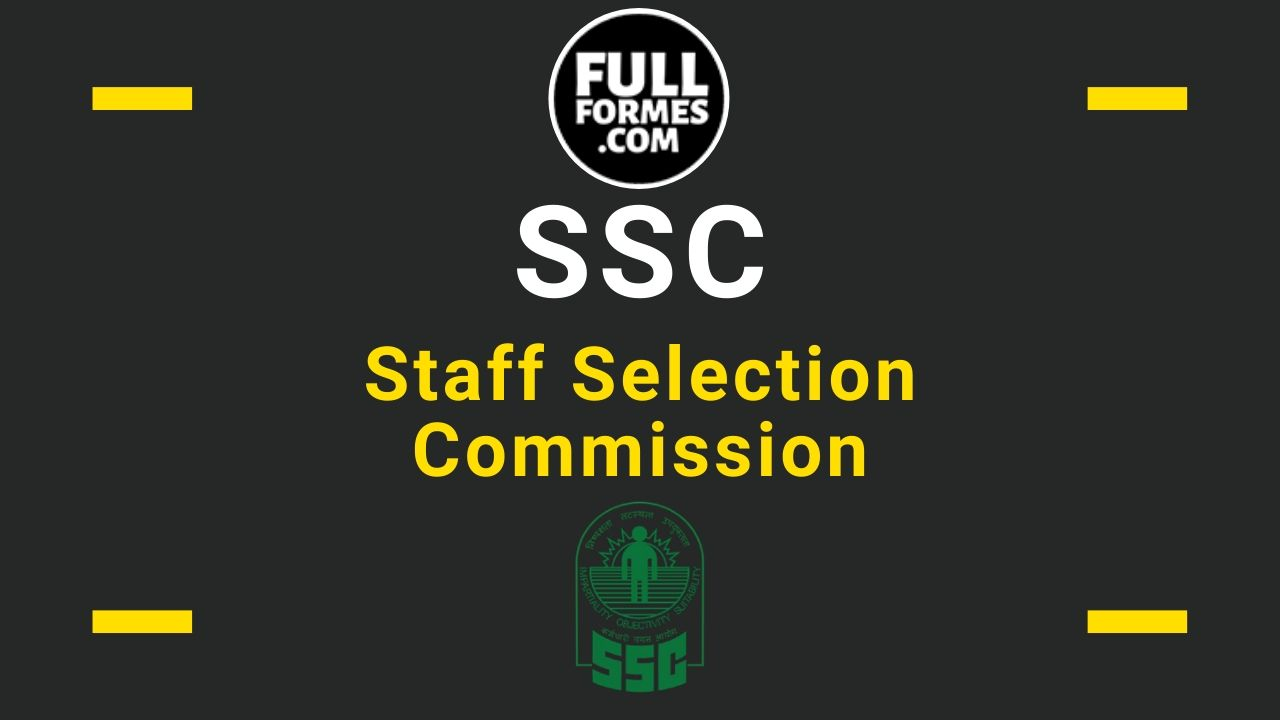 SSC Full Form is Staff Selection Commission